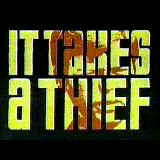 It Takes a Thief Picture
